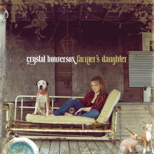 Farmer's Daughter [Explicit] (Crystal Bowersox)