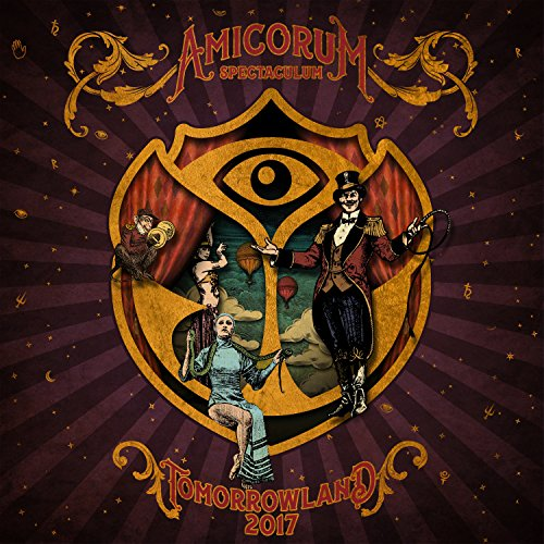 Tomorrowland 2017: Amicorum Spectaculum