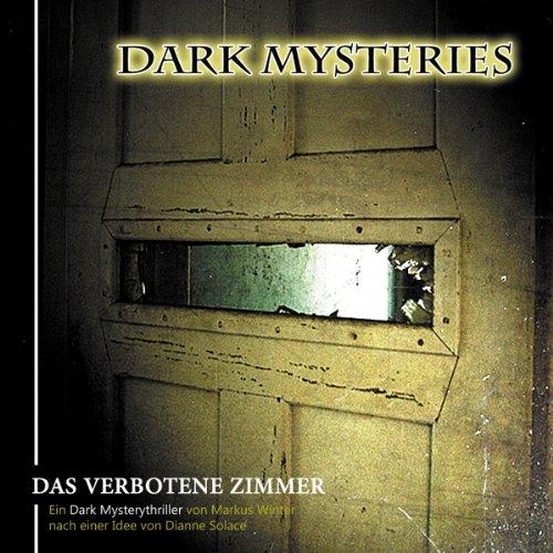 Das verbotene Zimmer (Dark Mysteries 7)