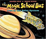 The Magic School Bus: Lost in the Solar System by Joanna Cole (1990-01-01)