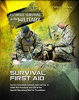 Descargar Survival First Aid (Extreme Survival in the Military) PDF