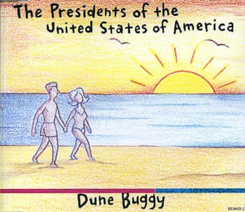 Dune Buggy by Presidents of the U.S.A. (1996-08-02)