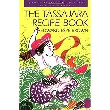 BY Brown, Edward Espe ( Author ) [ THE TASSAJARA RECIPE BOOK (REVISED & UPDATED) ] Sep-2000 [ Paperback ]