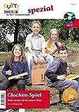 Glockenspiel - Musik machen mit der ganzen Klasse, zur Aktion KIDS PLAY BELLS von Lets make music, (inkl. Zeitschriften-Sonderheft mit CD) - Petra Hügel, Wolfgang Hügel