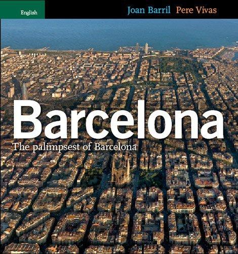 Barcelona Palimpsest por Joan Barril