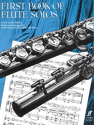 First Book of Flute Solos: (Complete) (Faber Edition)