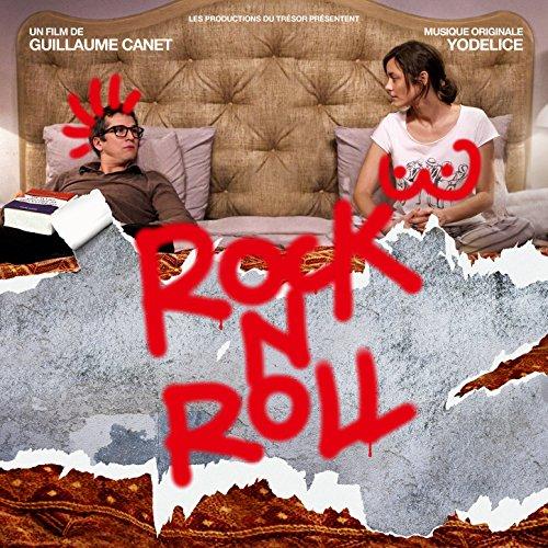 Rock N Roll : BO du film de Guillaume Canet