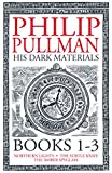 His Dark Materials: The Complete Trilogy by Philip Pullman