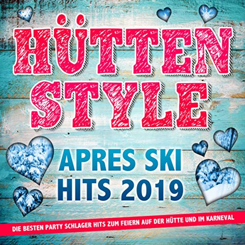 Hüttenstyle - Apres Ski Hits 2...