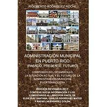 Administración Municipal en Puerto Rico (Edición Revisada)