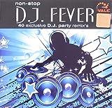 Non-Stop D.J. Fever