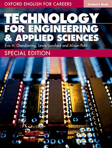 Oxford English for Careers Technology for Engineering and Applied Sciences: Oxford English Careers Technical for Engi&App Sci Student's Book