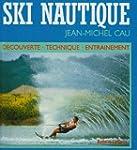 Ski nautique by Jean-Michel Cau (1987...