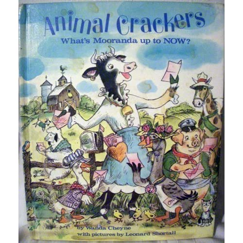 Animal Crackers: What's Mooranda Up to Now? by Wanda Cheyne (1978-09-01)