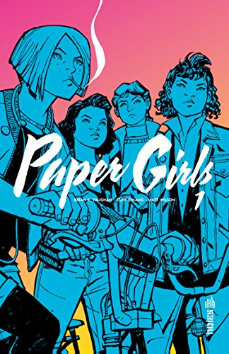 Paper Girls Tome 1