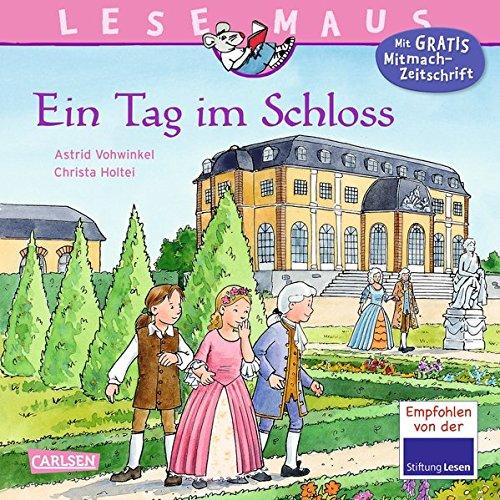 Preisvergleich Produktbild LESEMAUS 33: Ein Tag im Schloss