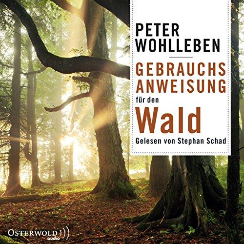Buchseite und Rezensionen zu 'Gebrauchsanweisung für den Wald' von Peter Wohlleben