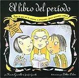 El Libro del Periodo by Karen Gravelle (2003-03-01)