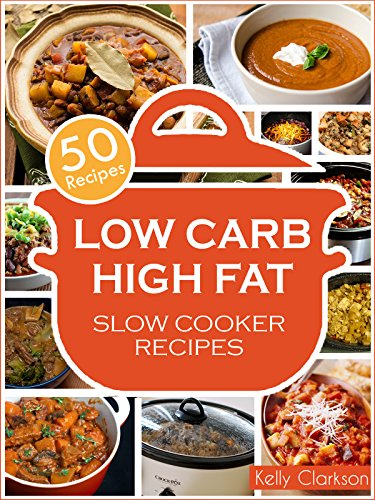 Low Carb High Fat Slow Cooker: 50 EPIC Recipes for INSANE Weight Loss! (No-BS Weight Loss Book 2) FB2