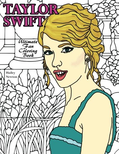Taylor Swift: Ultimate Fan Coloring Book por Hailey Newton
