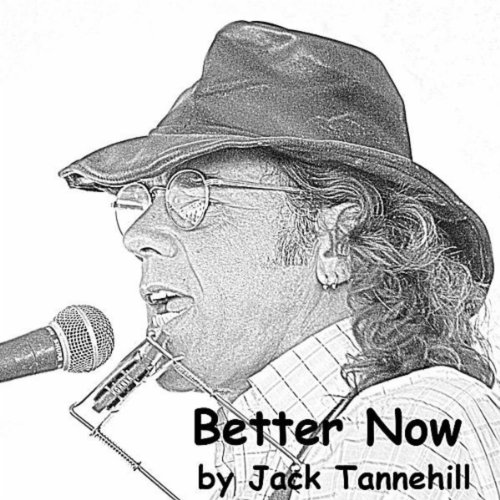 Download Better Now Mp3: Better Now [Explicit] By Jack Tannehill On Amazon Music