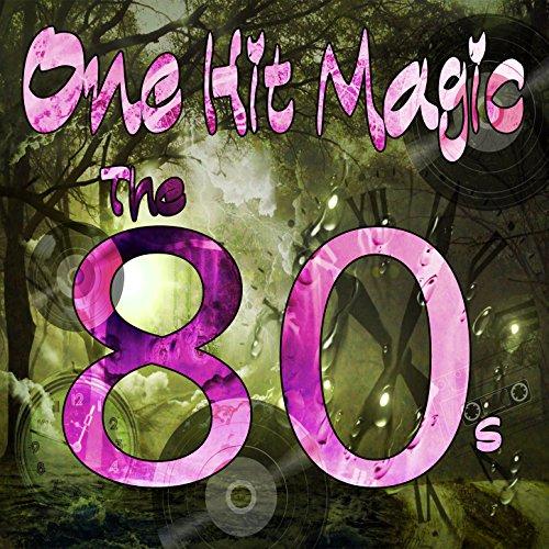 One Hit Magic: The 80s
