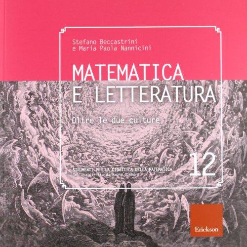 Matematica e letteratura. Oltre le due culture