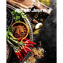 """Recipe Journal: (Recipe Journal Vol. A91) Glossy Cover, (Size 8"""" x 10"""") Blank Cookbook To Write In,Paperback (Blank Cookbooks and Recipe Books), 100 Spacious Record. (Recipe Journal Pro Edition.)"""