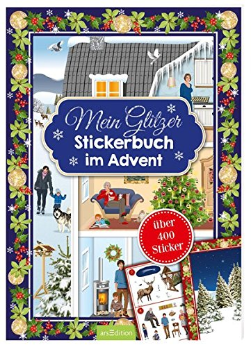 Mein Glitzerstickerbuch im Advent: Adventskalender mit über 400 Stickern
