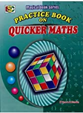 Practice Book On Quicker Maths