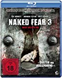 Naked Fear 3 - Angst bis zum Tod [Blu-ray]