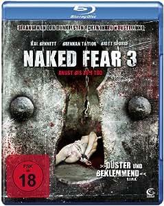 Naked Fear 3 - Angst bis zum Tod [Blu-ray]: Amazon.de