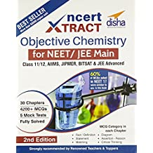 NCERT Xtract – Objective Chemistry for NEET/JEE Main, Class 11/12, AIIMS, BITSAT, JIPMER, JEE Advanced