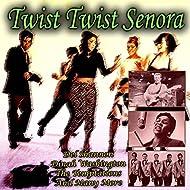 Twist Twist Senora