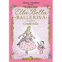 Ella Bella Ballerina and Cinderella