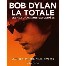 BOB DYLAN LA TOTALE