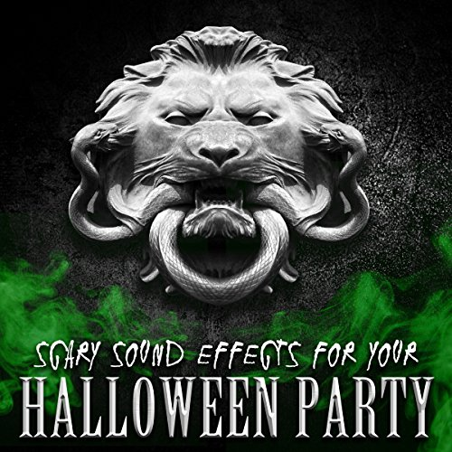 for Your Halloween Party (Scary Halloween Sounds Effects)