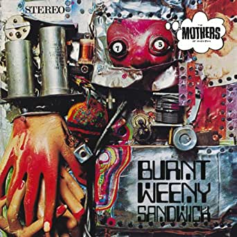 Burnt Weeny Sandwich von Frank Zappa & The Mothers of