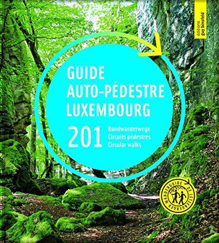 GUIDE AUTO-PÉDESTRE 201 RUNDWANDERWEGE 201 CIRCUITS PÉDESTRES 201 CIRCULAR WALKS -