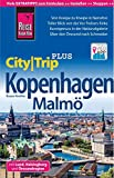 Reise Know-How Reiseführer Kopenhagen mit Malmö (CityTrip PLUS) inkl. Lund, Helsingborg und Öresundregion: mit Stadtplan und kostenloser Web-App
