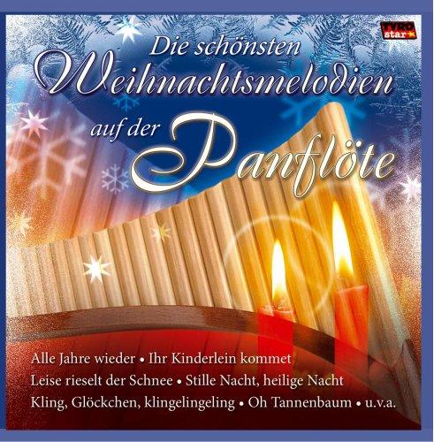 Die schönsten Weihnachtsmelodien auf der Panflöte; Instrumental; Weihnacht; Christmas; Panpipe; Panflute; Weihnachtssongs; Beliebte Weihnachtslieder