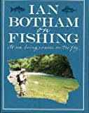 IAN BOTHAM ON FISHING. BY IAN BOTHAM.