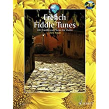 French Fiddle Tunes: 227 Traditional Pieces for Violin