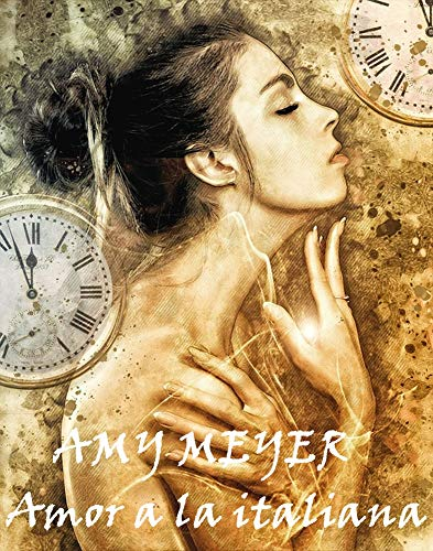 Amor a la italiana de Amy Meyer