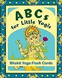 ABCs for Little Yogis: Bhakti Yoga Flash Cards by Lauren Nonino (2014-04-01)
