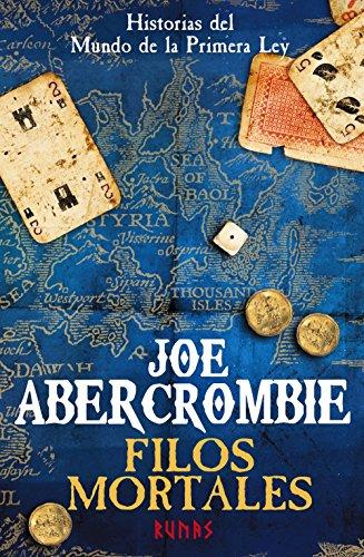 Filos mortales: Historias del mundo de la Primera Ley (Runas) por Joe Abercrombie