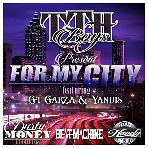 For My City (feat. Yanuis & Gt Garza) [Explicit]