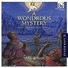 A Wondrous Mystery - Renaissance Music for Christmas