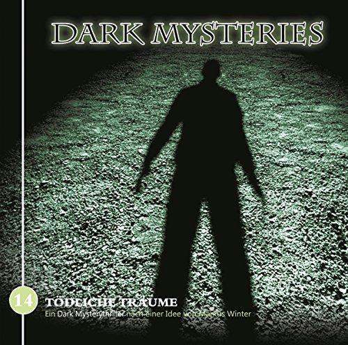 Dark Mysteries (14) Tödliche Träume - Winterzeit 2017