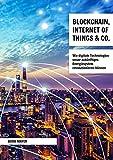 Blockchain, Internet of Things & Co.: Wie digitale Technologien unser zukünftiges Energiesystem revolutionieren können